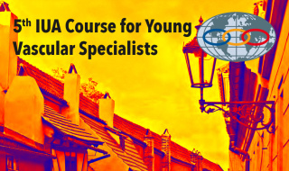 5TH IUA COURSE FOR YOUNG VASCULAR SPECIALISTS